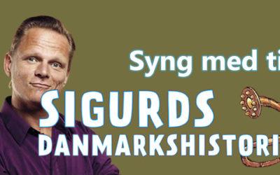 Syng selv til Sigurds Danmarkshistorie